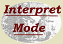 INTERPRET MODE